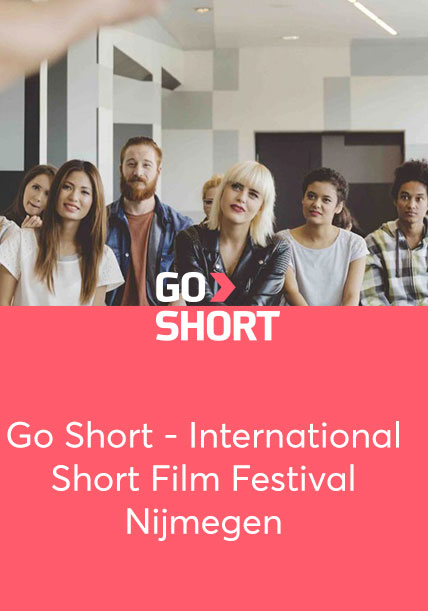 Go Short – International Short Film Festival Nijmegen